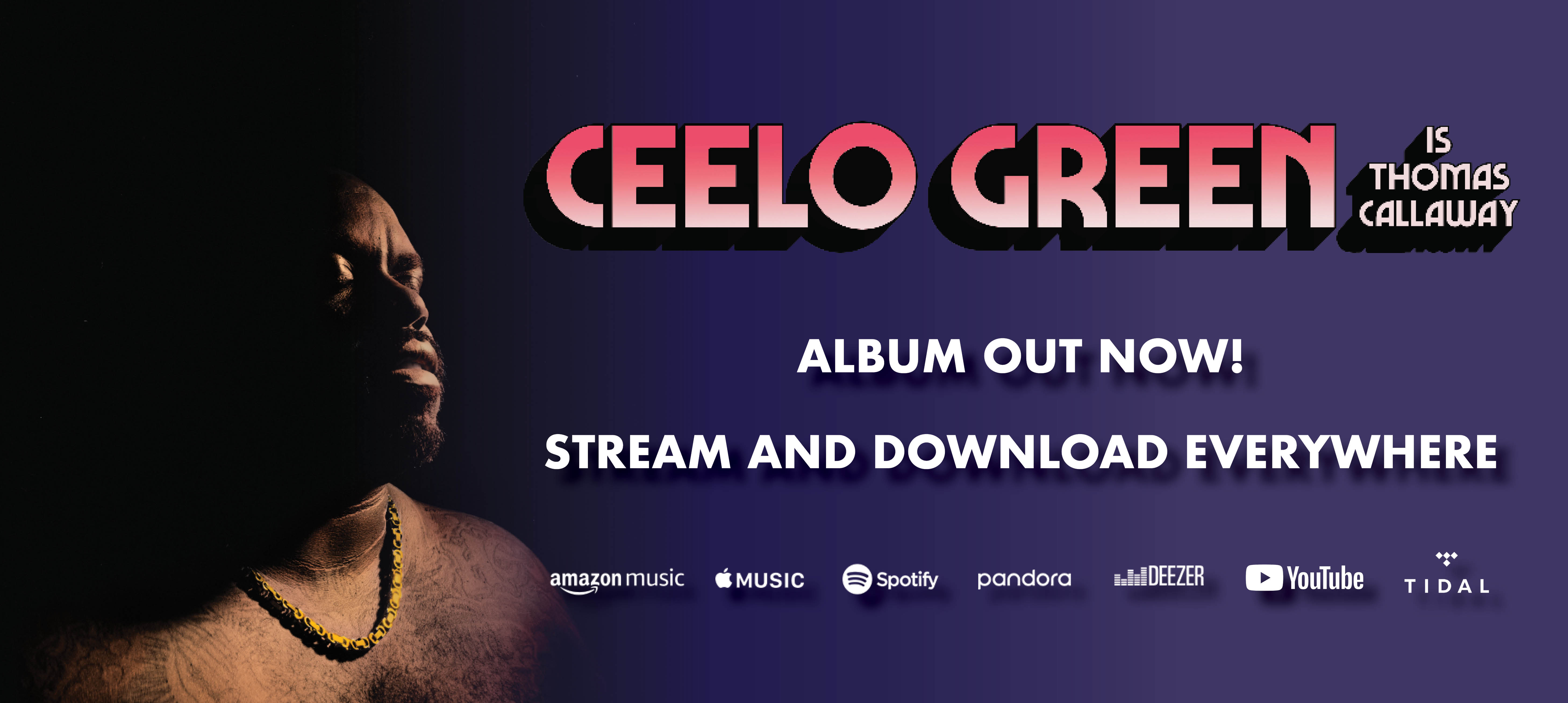 Ceelo is Thomas Callaway - Album Out Now - Stream and Download Everywhere